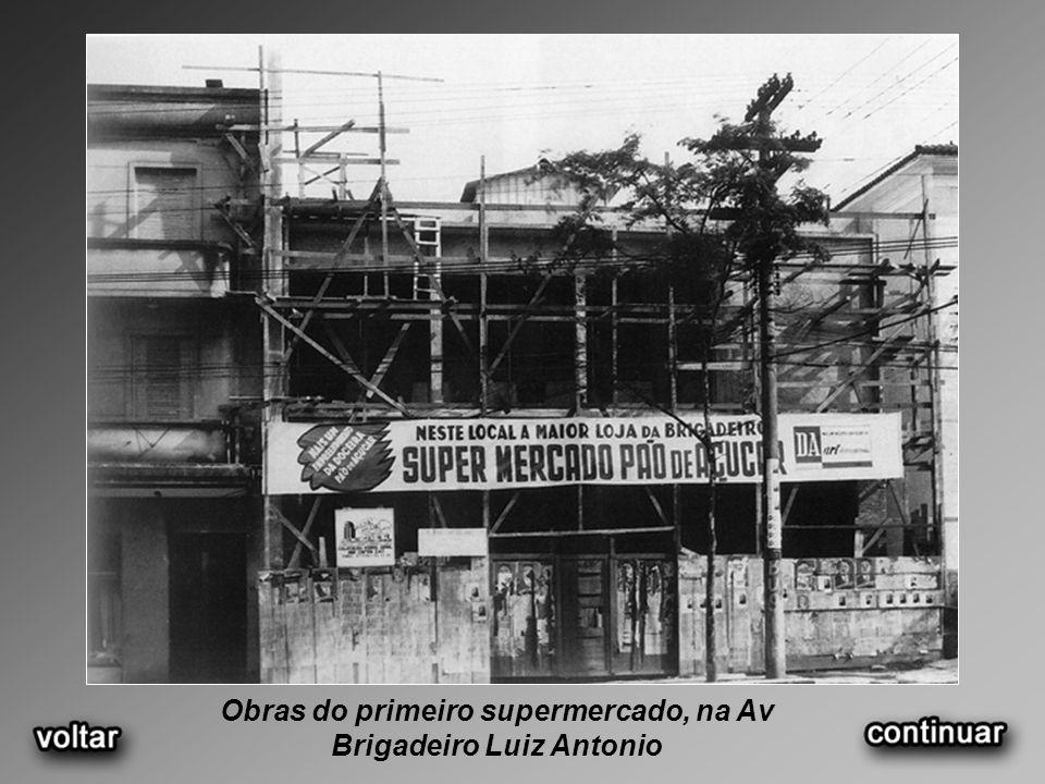 Obras do primeiro supermercado, na Av Brigadeiro Luiz Antonio