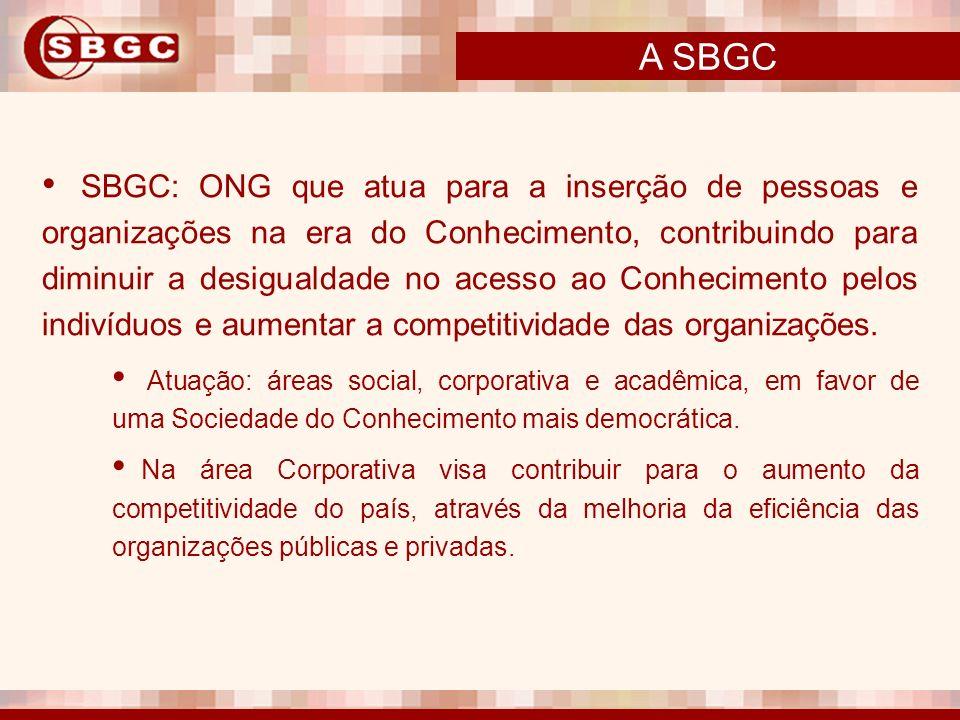 SBGC: ONG que atua para a inserção de pessoas e organizações na era do Conhecimento, contribuindo para diminuir a desigualdade no acesso ao Conhecimen
