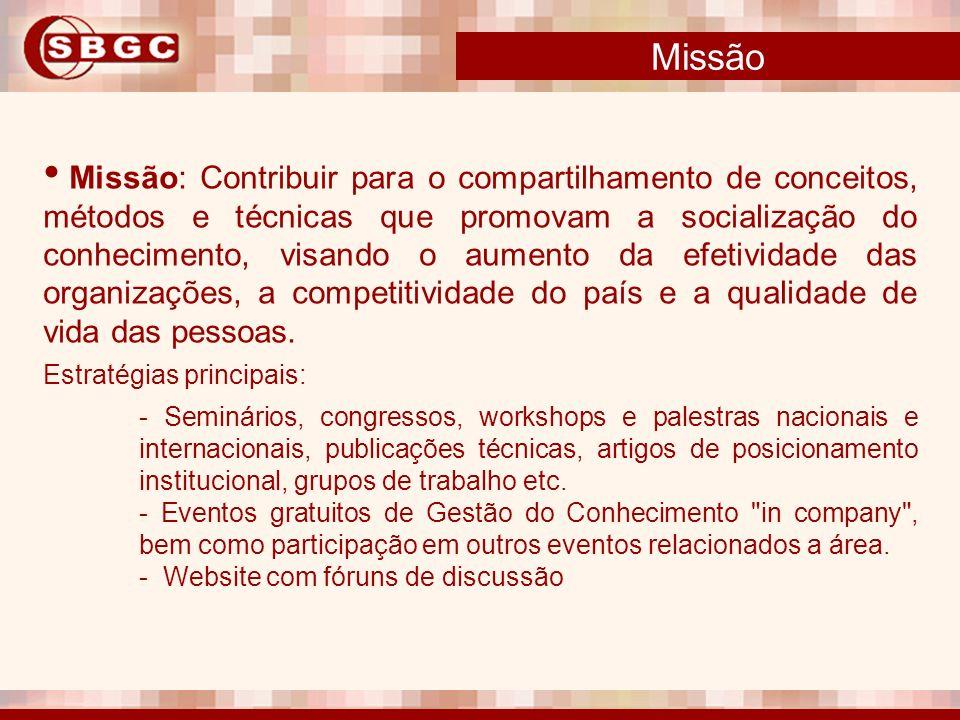 Missão: Contribuir para o compartilhamento de conceitos, métodos e técnicas que promovam a socialização do conhecimento, visando o aumento da efetivid