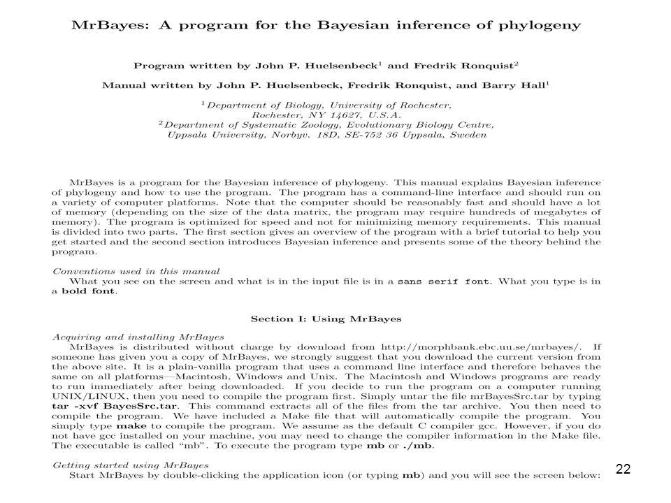 23 Reconstrução filogenética: Inferência Bayesiana 1.Inferência filogenética baseada no princípio de verossimilhança 2.Inferência filogenética Bayesiana 3.Prática: MrBayes