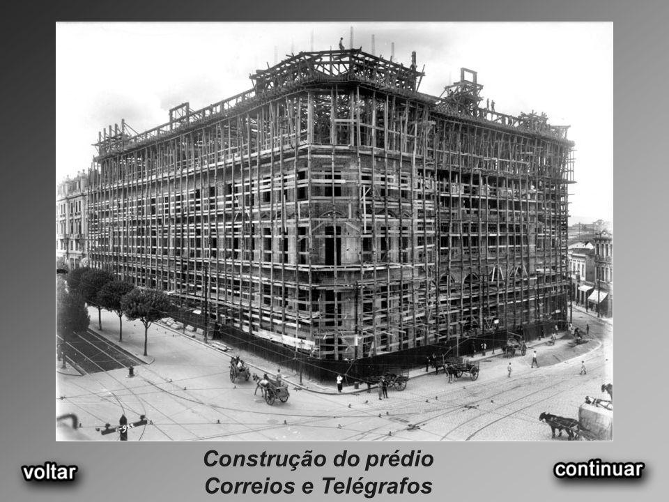 Construção do prédio Correios e Telégrafos
