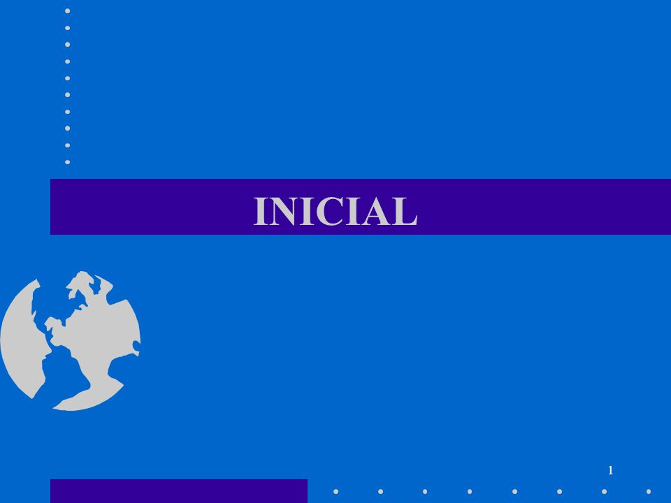 1 INICIAL