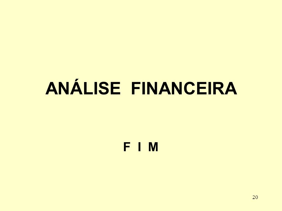 20 ANÁLISE FINANCEIRA F I M