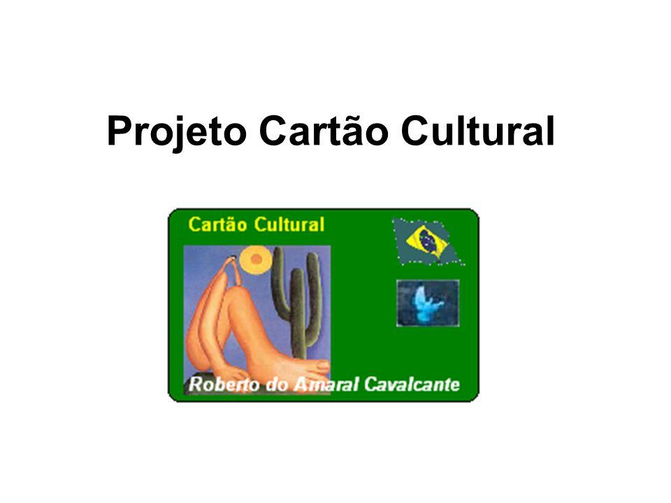 Projeto Cartão Cultural