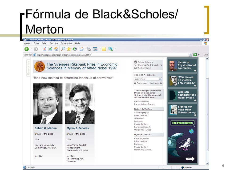 6 Fórmula de Black&Scholes/ Merton