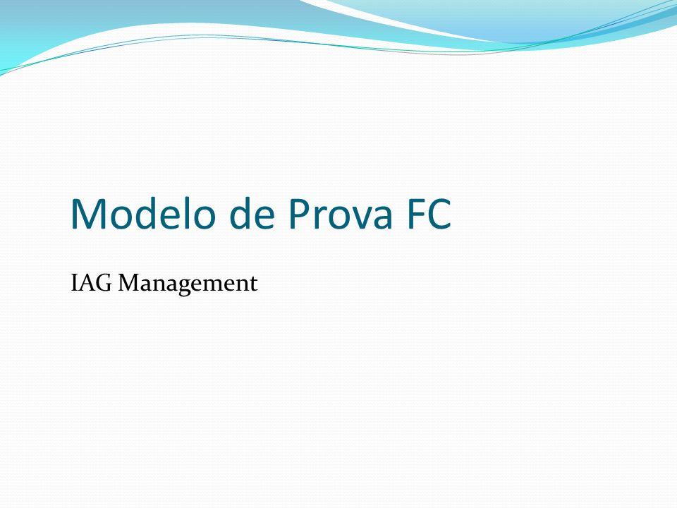 Modelo de Prova FC IAG Management