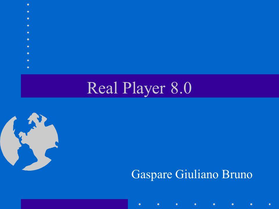 Real Player 8.0 Gaspare Giuliano Bruno