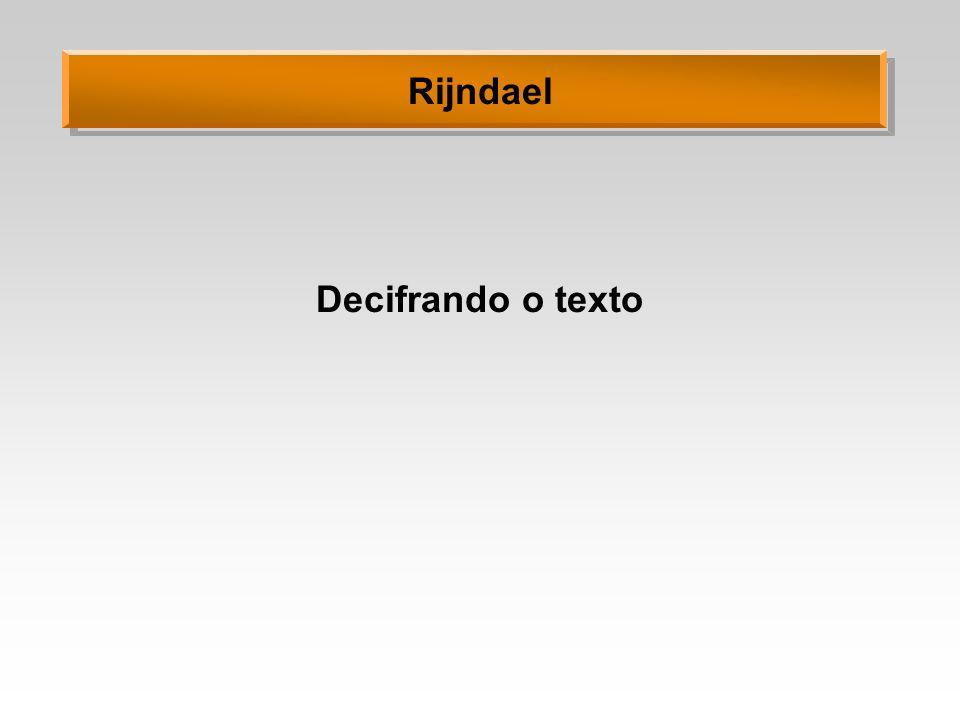 Decifrando o texto Rijndael