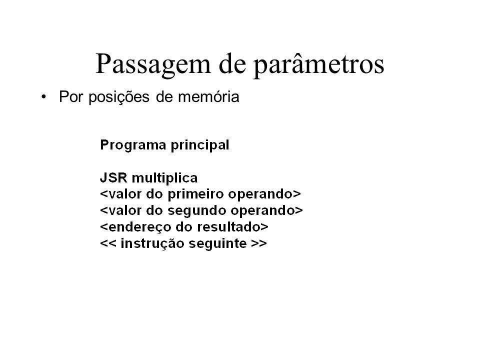 Passagem de parâmetros Por posições de memória