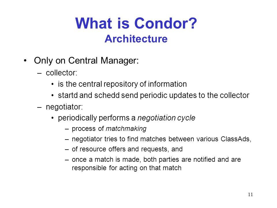 11 What is Condor.