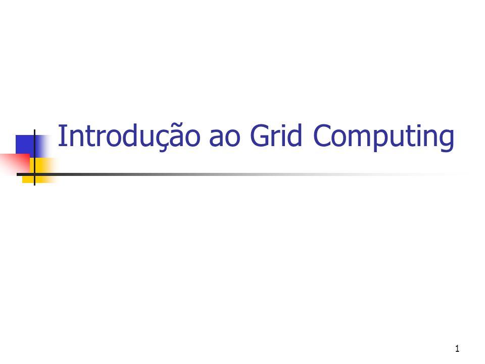 1 Introdução ao Grid Computing