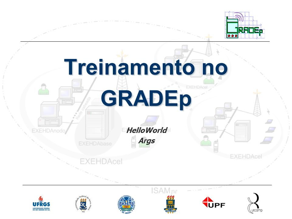 Treinamento no GRADEp HelloWorld Args