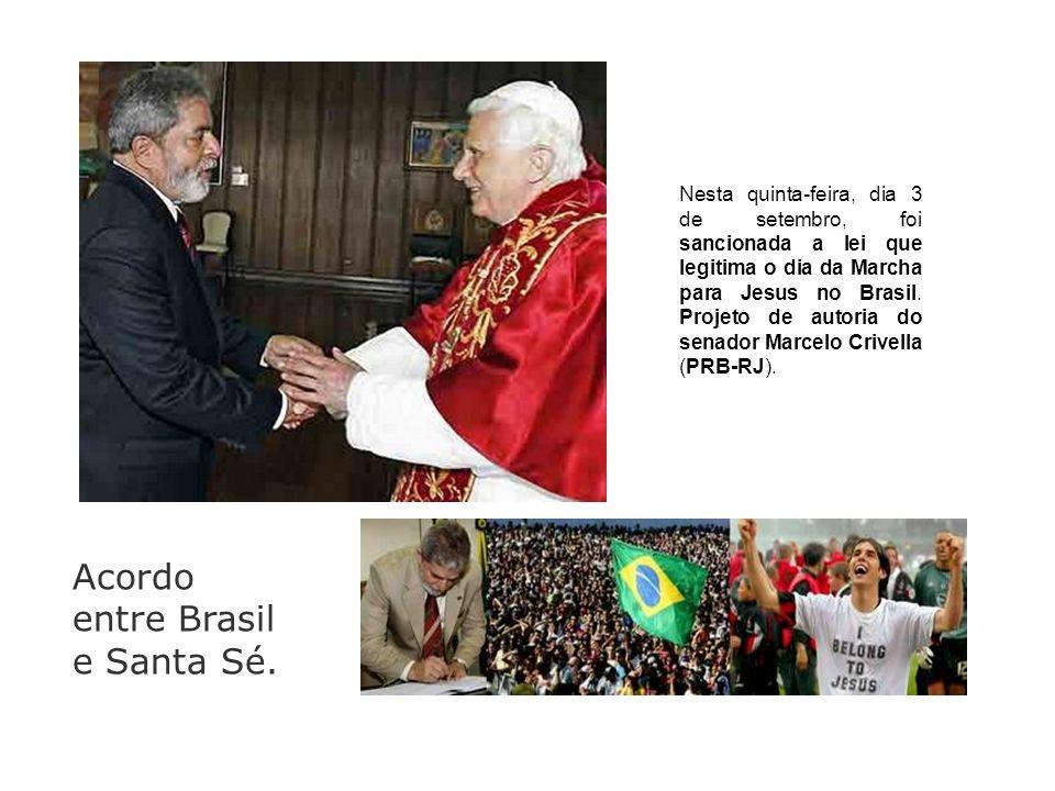 Nesta quinta-feira, dia 3 de setembro, foi sancionada a lei que legitima o dia da Marcha para Jesus no Brasil. Projeto de autoria do senador Marcelo C