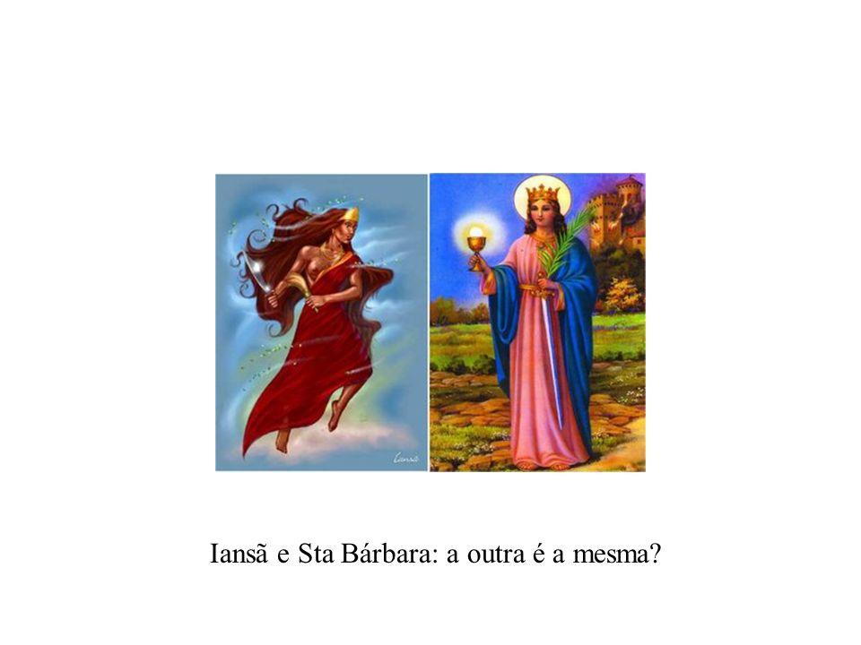 Iansã e Sta Bárbara: a outra é a mesma?