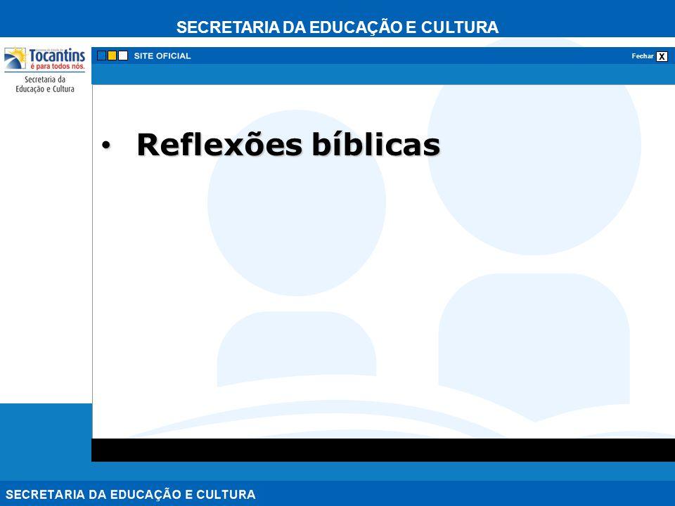SECRETARIA DA EDUCAÇÃO E CULTURA x Fechar Reflexões bíblicas Reflexões bíblicas