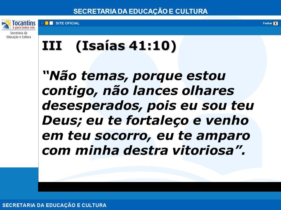 SECRETARIA DA EDUCAÇÃO E CULTURA x Fechar IV (João 3:16) Com efeito, de tal modo Deus amou o mundo, que lhe deu seu Filho único, para que todo o que nele crer não pereça, mas tenha a vida eterna.