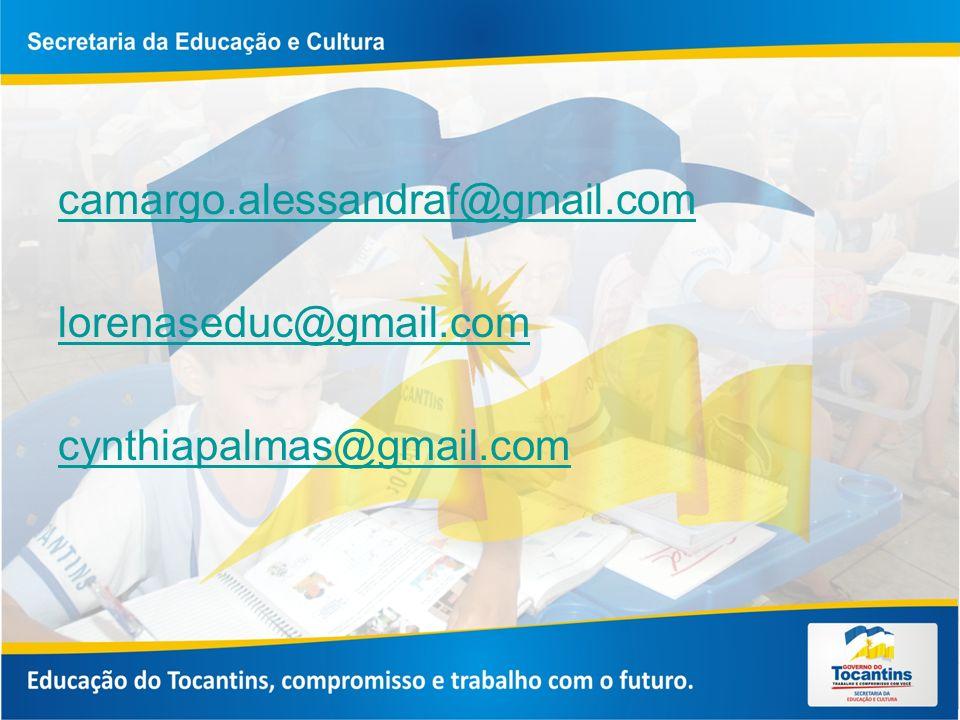 camargo.alessandraf@gmail.com lorenaseduc@gmail.com cynthiapalmas@gmail.com