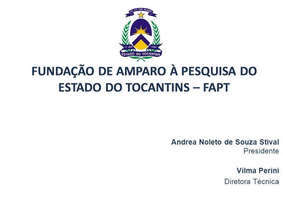 Andrea Noleto de Souza Stival Presidente Vilma Perini Diretora Técnica