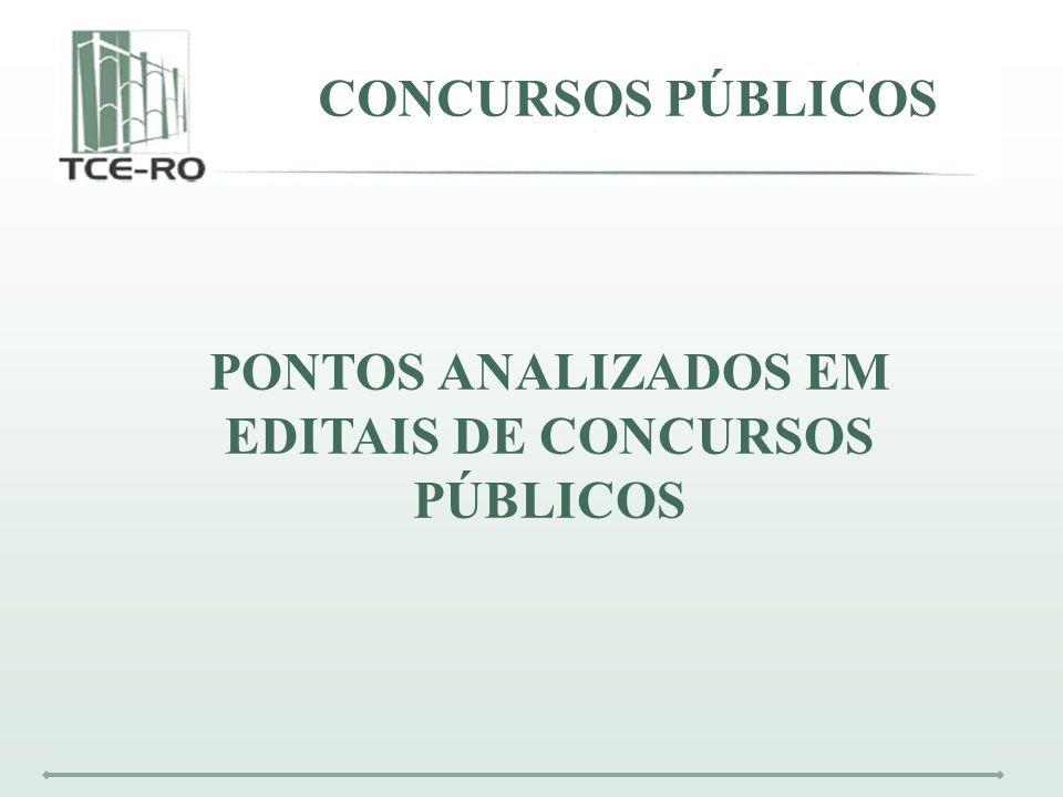CONCURSOS PÚBLICOS PONTOS ANALIZADOS EM EDITAIS DE CONCURSOS PÚBLICOS