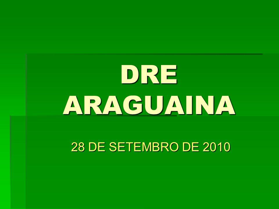 DRE ARAGUAINA 28 DE SETEMBRO DE 2010