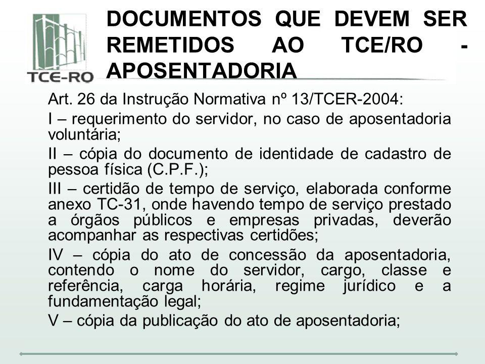 ESPÉCIES DE APOSENTADORIA Art.6º-A.