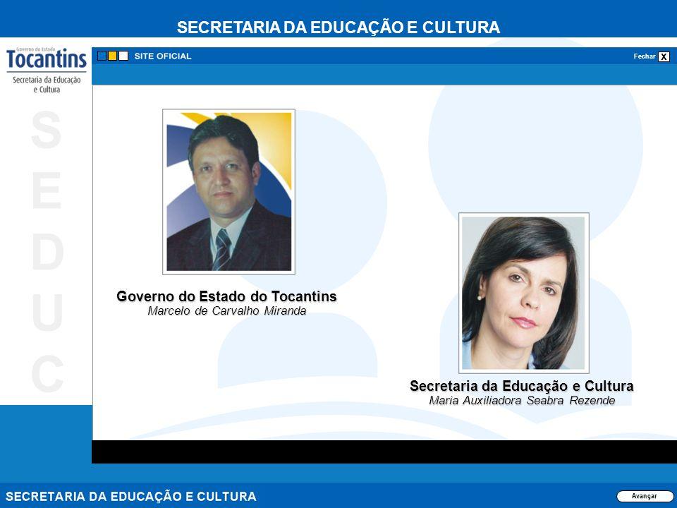 SECRETARIA DA EDUCAÇÃO E CULTURA x Fechar SEDUCSEDUC ESTRUTURAS CURRICULARES 2008