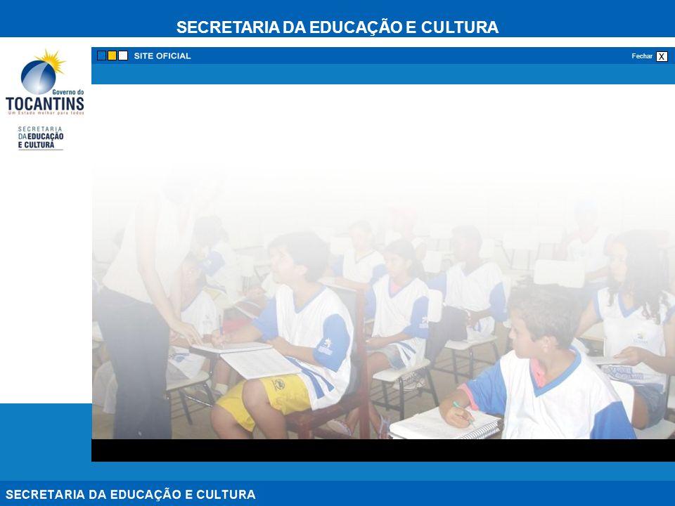 SECRETARIA DA EDUCAÇÃO E CULTURA x Fechar