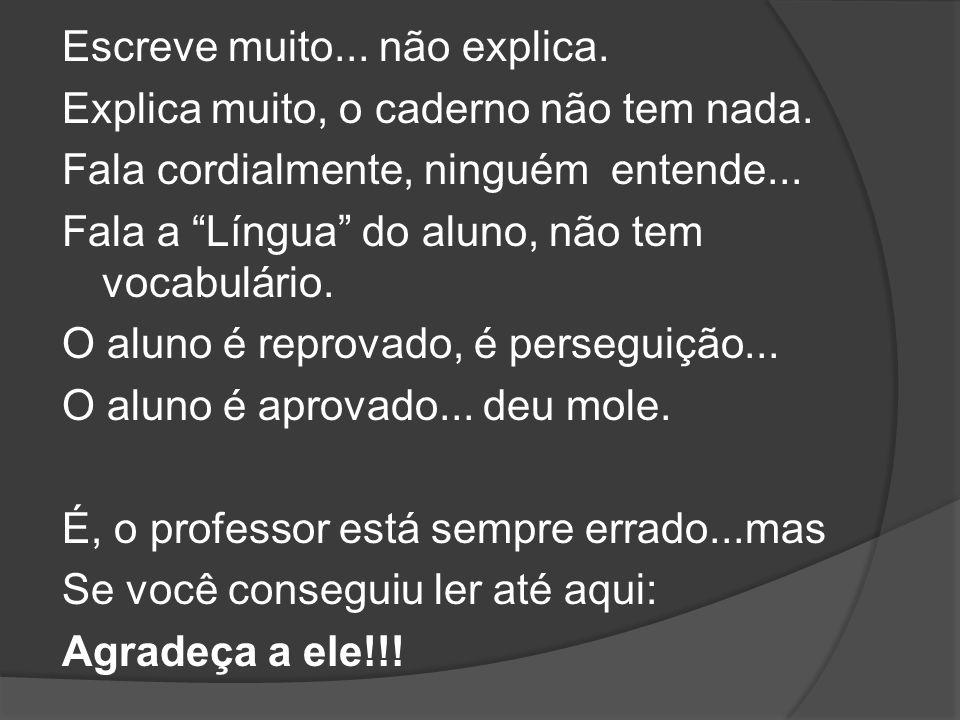 Autor: Desconhecido Organização: Pe. Linoel Viana Formatação: Pedro Henrique