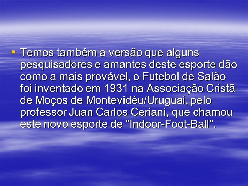 História do Futsal em 2003 Por intermédio de Carlos Arthur Nuzman, presidente do Comitê Olímpico Brasileiro, o Futsal é incluído nos jogos Pan-Americanos de 2007 no Rio de Janeiro.