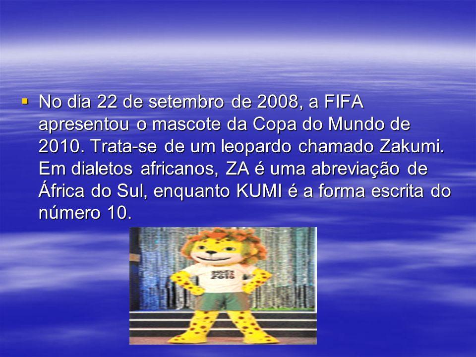 No dia 22 de setembro de 2008, a FIFA apresentou o mascote da Copa do Mundo de 2010.