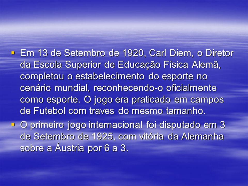 Em 13 de Setembro de 1920, Carl Diem, o Diretor da Escola Superior de Educação Física Alemã, completou o estabelecimento do esporte no cenário mundial