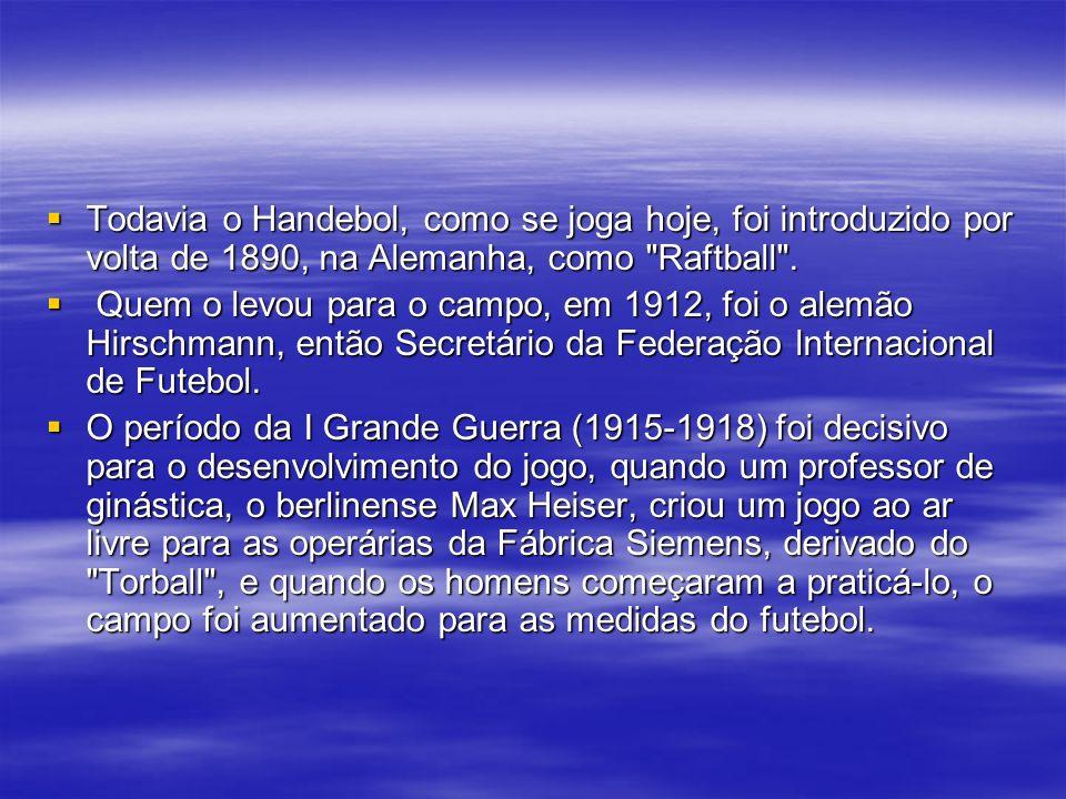 Em 1919, o professor alemão Karl Schelenz reformulou o Torball , alterando seu nome para Handball com as regras publicadas pela Federação Alemã de Ginástica para o jogo com 11 jogadores.
