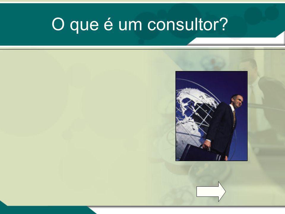 O que é um consultor?