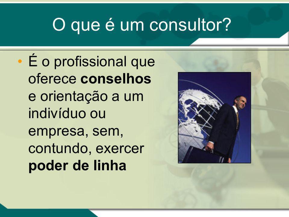 É o profissional que oferece conselhos e orientação a um indivíduo ou empresa, sem, contundo, exercer poder de linha