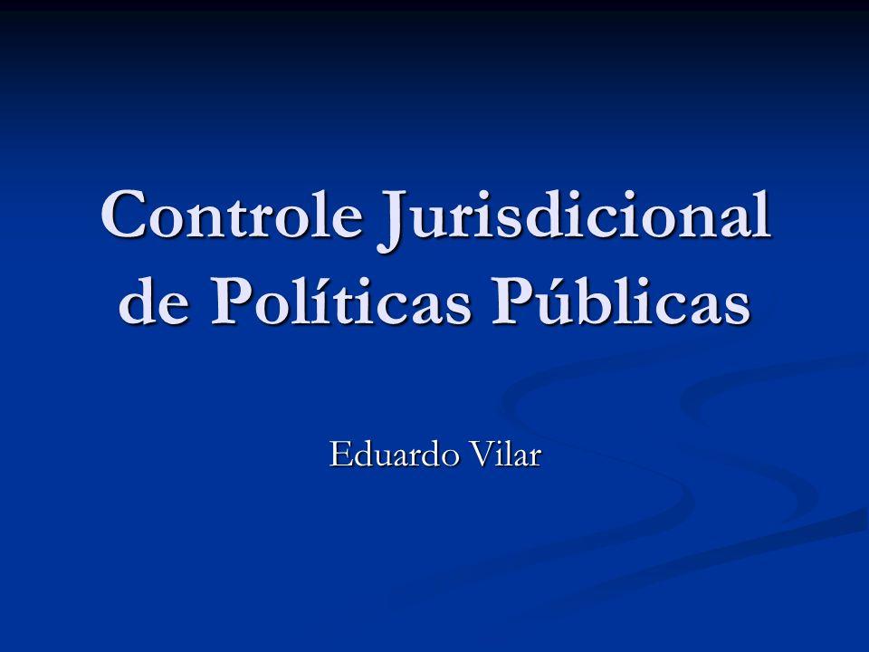 Controle Jurisdicional de Políticas Públicas Eduardo Vilar
