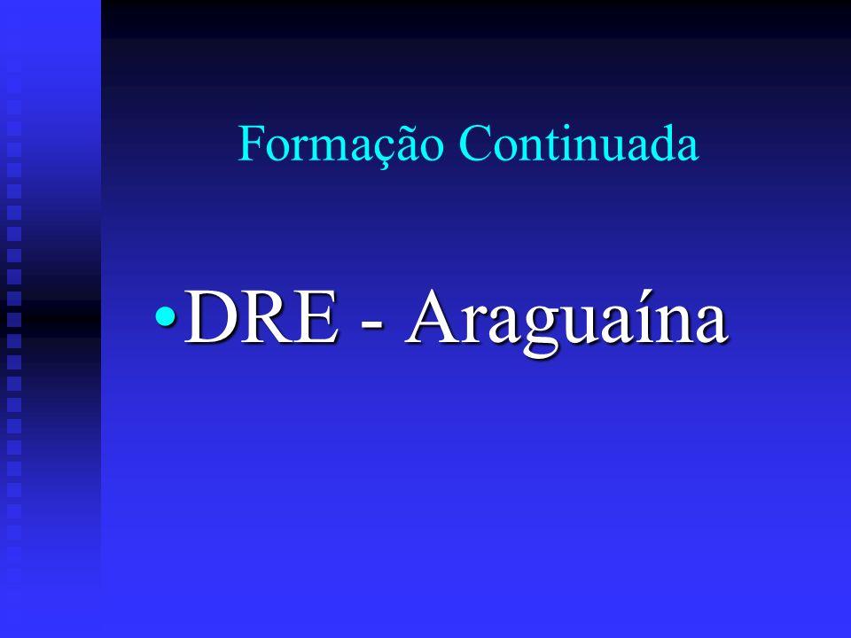 Formação Continuada DRE - AraguaínaDRE - Araguaína