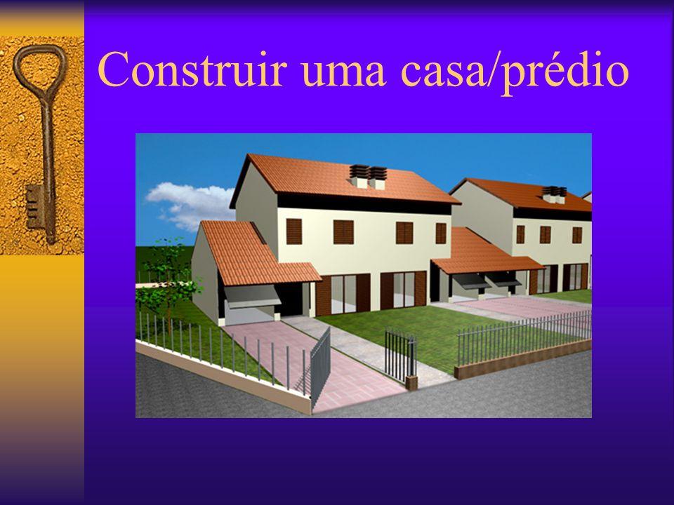 Construir uma casa/prédio