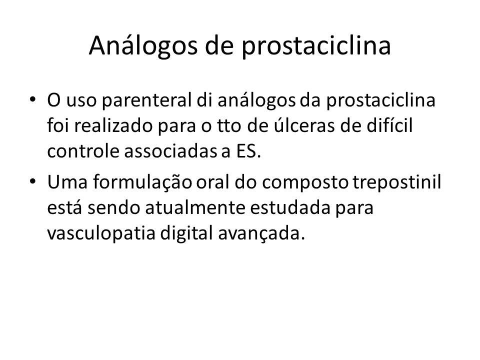 Análogos de prostaciclina O uso parenteral di análogos da prostaciclina foi realizado para o tto de úlceras de difícil controle associadas a ES. Uma f