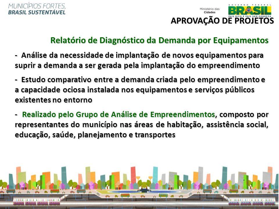 Relatório de Diagnóstico da Demanda por Equipamentos - Análise da necessidade de implantação de novos equipamentos para suprir a demanda a ser gerada