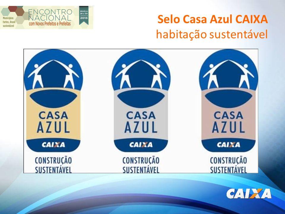 Selo Casa Azul CAIXA habitação sustentável