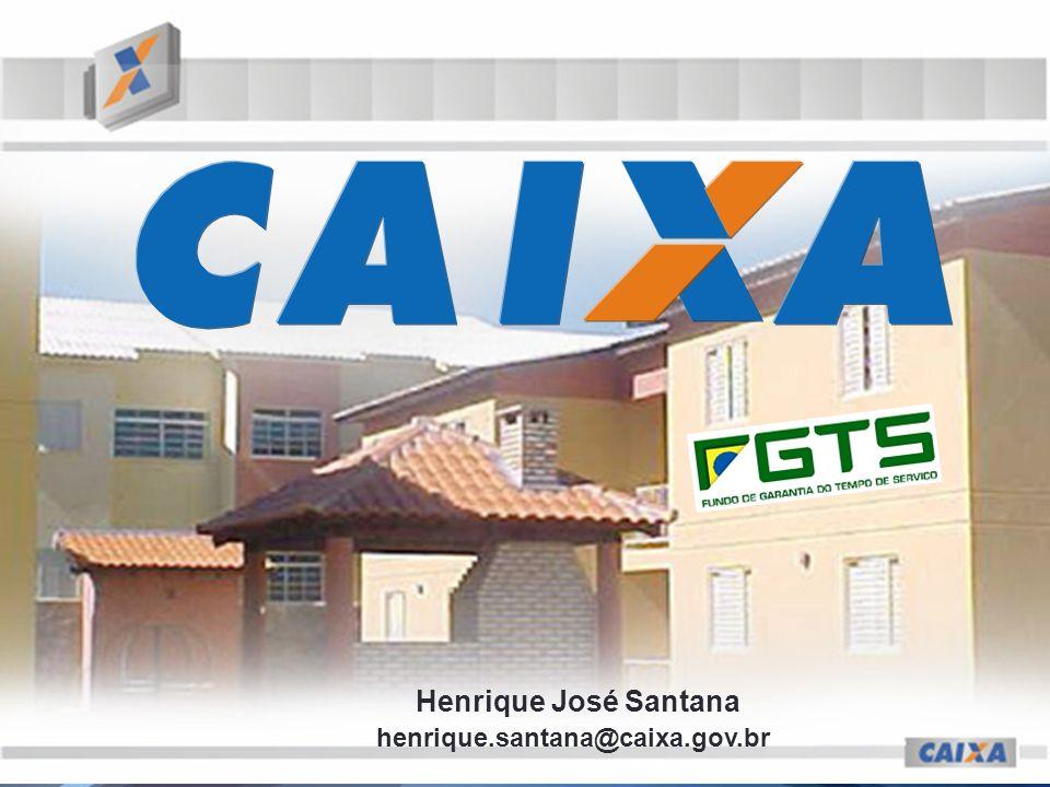 Henrique José Santana henrique.santana@caixa.gov.br