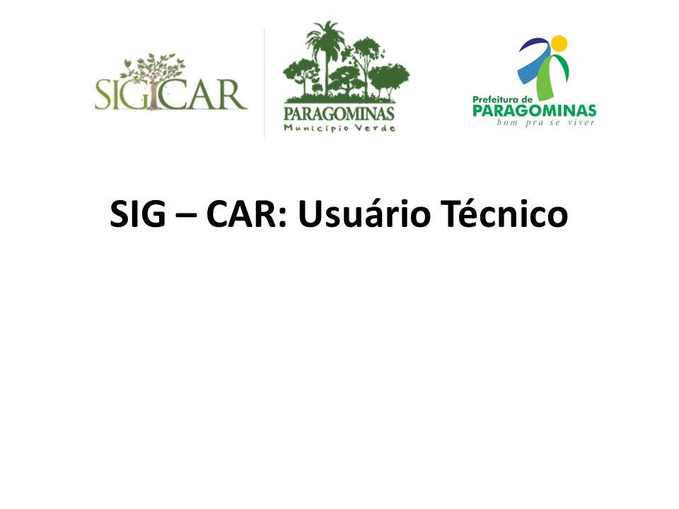 SIG – CAR: Usuário Técnico