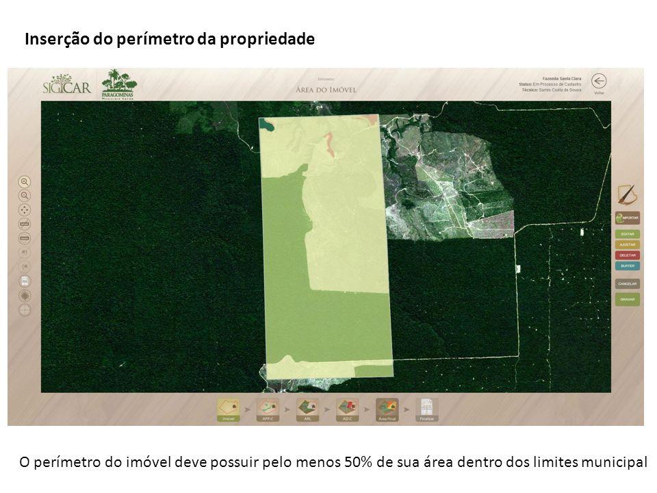 O perímetro do imóvel deve possuir pelo menos 50% de sua área dentro dos limites municipal Inserção do perímetro da propriedade