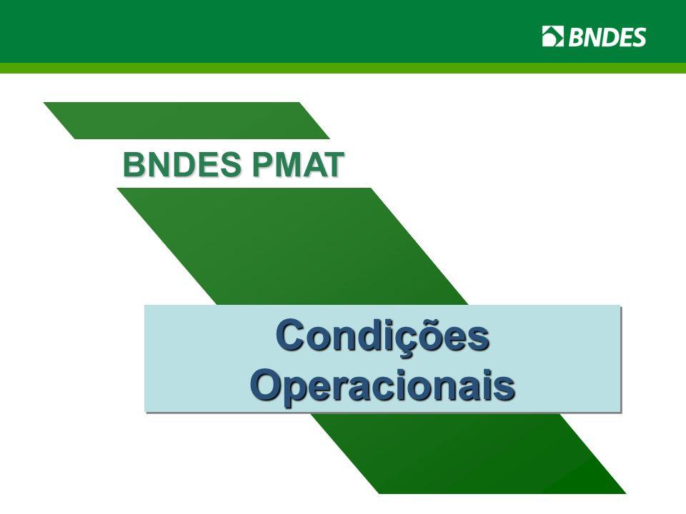 Condições Operacionais BNDES PMAT