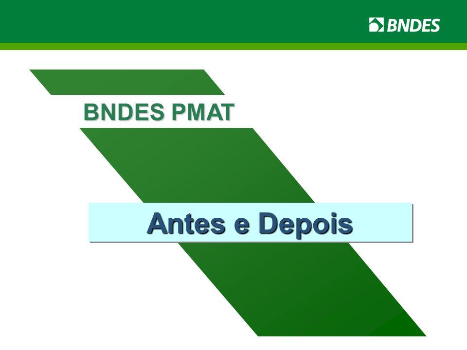 Antes e Depois BNDES PMAT