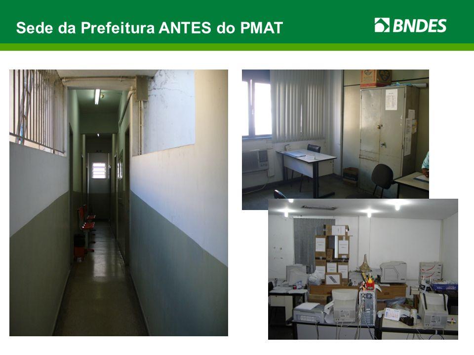 Sede da Prefeitura ANTES do PMAT