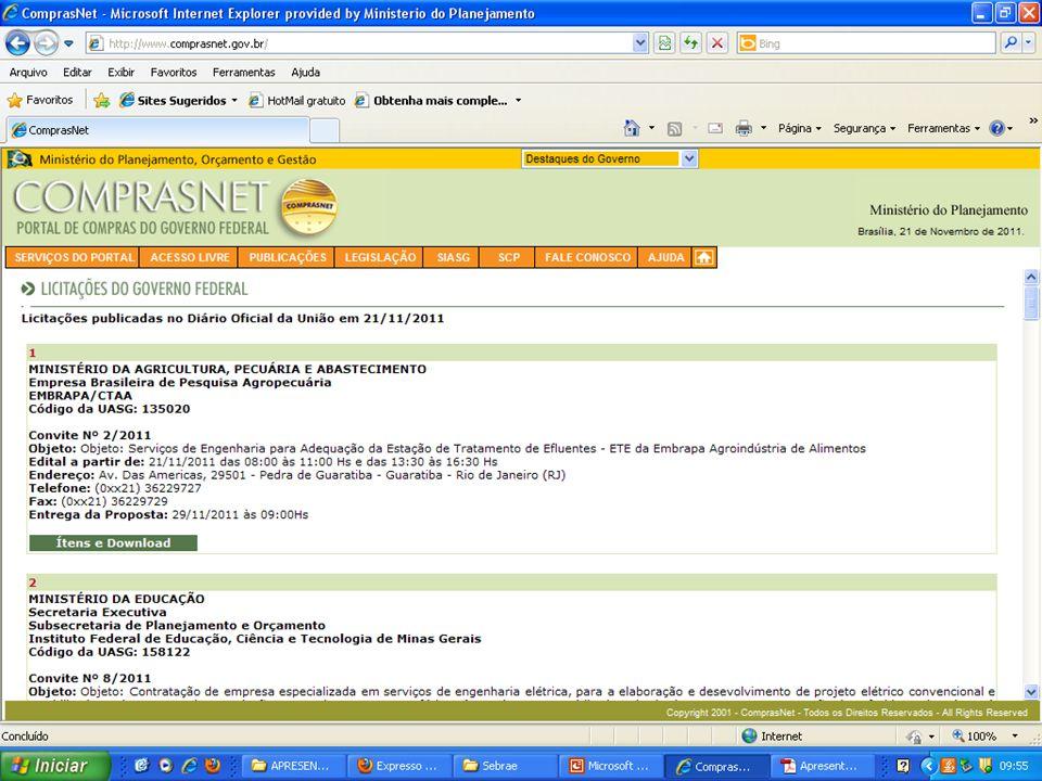 MINISTÉRIO DO PLANEJAMENTO Secretaria de Logística e Tecnologia da Informação – SLTI MINISTÉRIO DO PLANEJAMENTO Fonte: Comprasnet. Elaboração: SLTI/MP