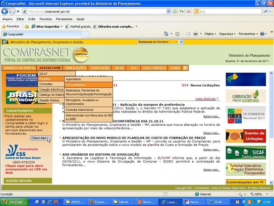 MINISTÉRIO DO PLANEJAMENTO Secretaria de Logística e Tecnologia da Informação – SLTI MINISTÉRIO DO PLANEJAMENTO Fonte: Comprasnet.