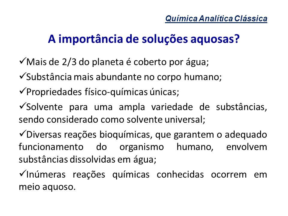 Química Analítica Clássica EQUILÍBRIO QUÍMICO E O PRINCÍPIO DE LE CHATELIER 3.