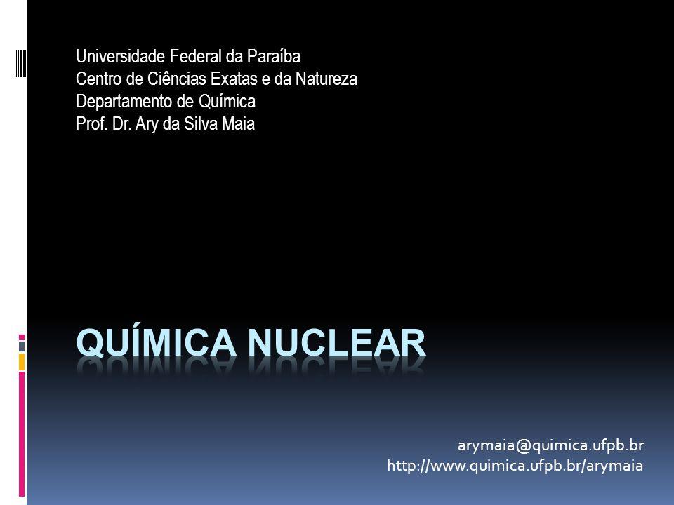 Universidade Federal da Paraíba Centro de Ciências Exatas e da Natureza Departamento de Química Prof. Dr. Ary da Silva Maia arymaia@quimica.ufpb.br ht